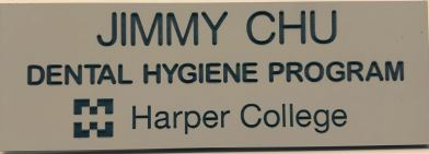 HARPER COLLEGE - HARPER COLLEGE NAME BADGE
